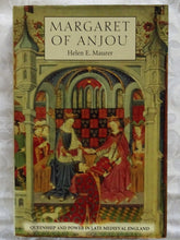 Load image into Gallery viewer, Margaret of Anjou by Helen E. Maurer
