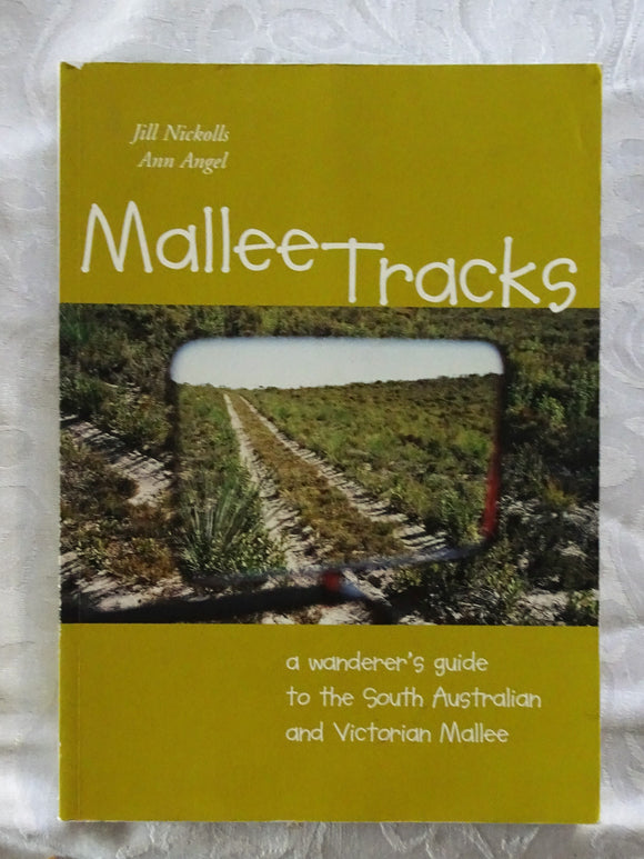 Mallee Tracks by Jill Nickolls and Ann Angel