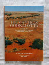 Load image into Gallery viewer, The Man From Oodnadatta by R. Bruce Plowman