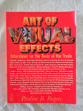 Art Of Visual Effects by Pauline B. Rogers