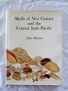Shells of New Guinea and the Central Indo-Pacific by Alan Hinton