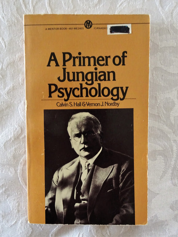 A Primer of Jungian Psychology by Calvin S. Hall & Vernon J. Nordby