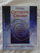 Load image into Gallery viewer, Counseling Children by Charles L. Thompson and Donna A. Henderson