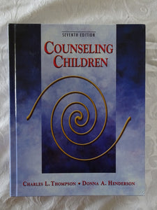 Counseling Children by Charles L. Thompson and Donna A. Henderson
