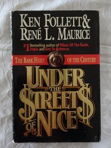 Under The Streets of Nice by Ken Follett & Rene L. Maurice