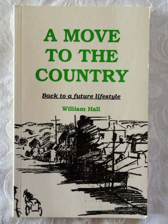 A Move To The Country by William Hall