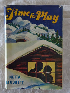 Time For Play by Netta Muskett