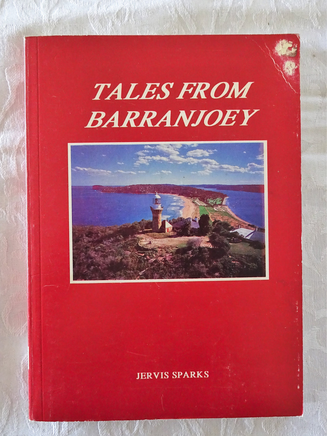Tales From Barranjoey by Jervis Sparks