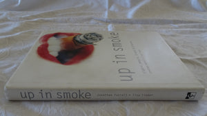 Up In Smoke by Jonathan Futrell and Lisa linder