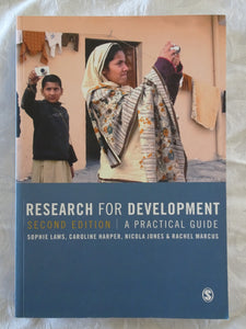 Research For Development A Practical Guide by Sophie Laws et al.