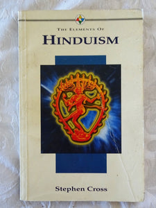 The Elements of Hinduism by Stephen Cross