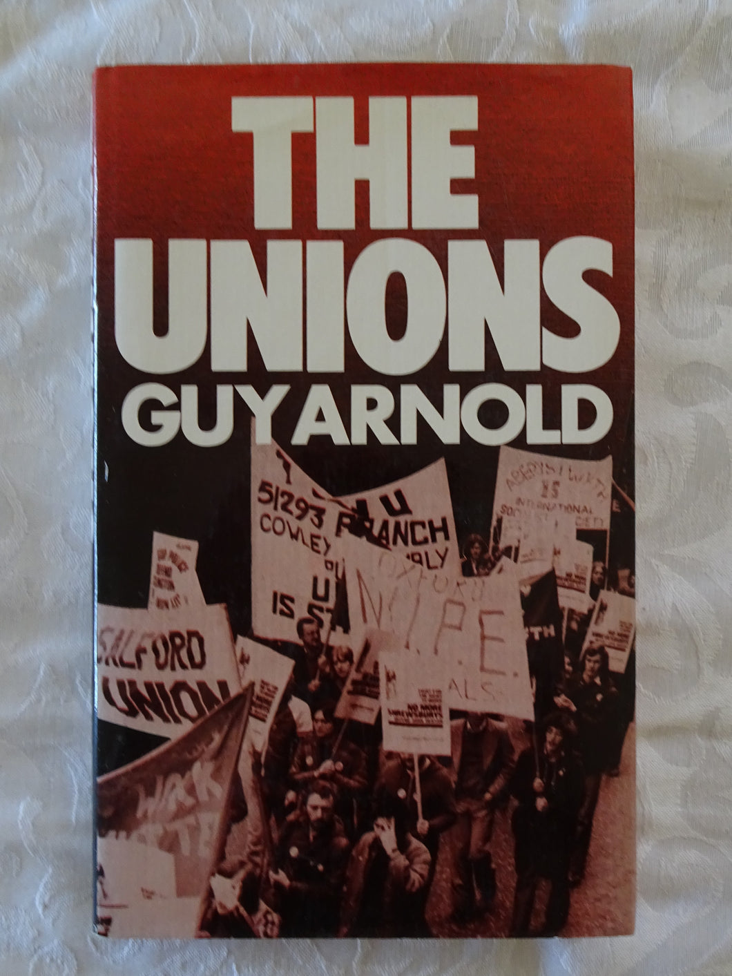 The Unions by Guy Arnold