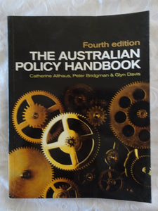 The Australian Policy Handbook by Catherine Althaus et al