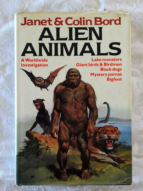 Alien Animals by Janet & Colin Bord