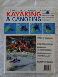 The Practical Guide To Kayaking & Canoeing by Bill Mattos