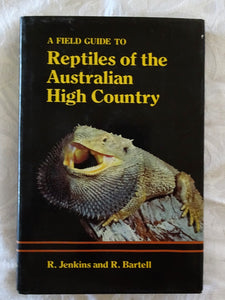 Reptiles of the Australian High Country by R. Jenkins and R. Bartell