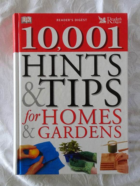 10,001 Hints & Tips for Homes & Gardens