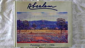 Absalom Paintings 1972 - 1996 by Jack Absolom