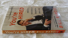 Load image into Gallery viewer, You're Hired by Bill Rancic