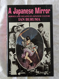 A Japanese Mirror by Ian Buruma
