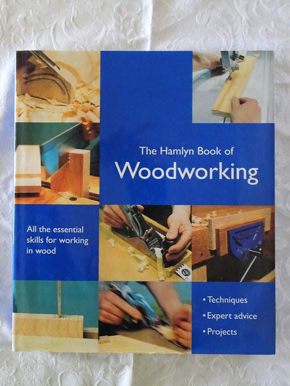 The Hamlyn Book of Woodworking by Declan O'Donoghue