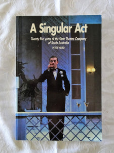 A Singular Act by Peter Ward