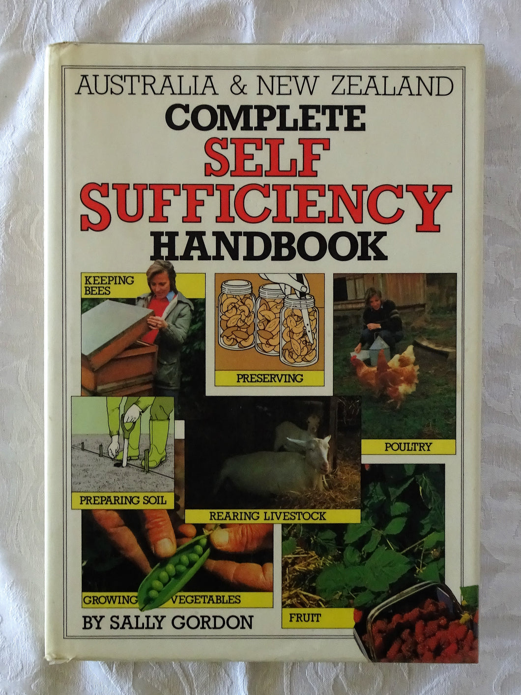 Complete Self Sufficiency Handbook by Sally Gordon