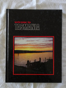 Welcome To Tasmania by Buck Thor Emberg and Joan Dehle Emberg