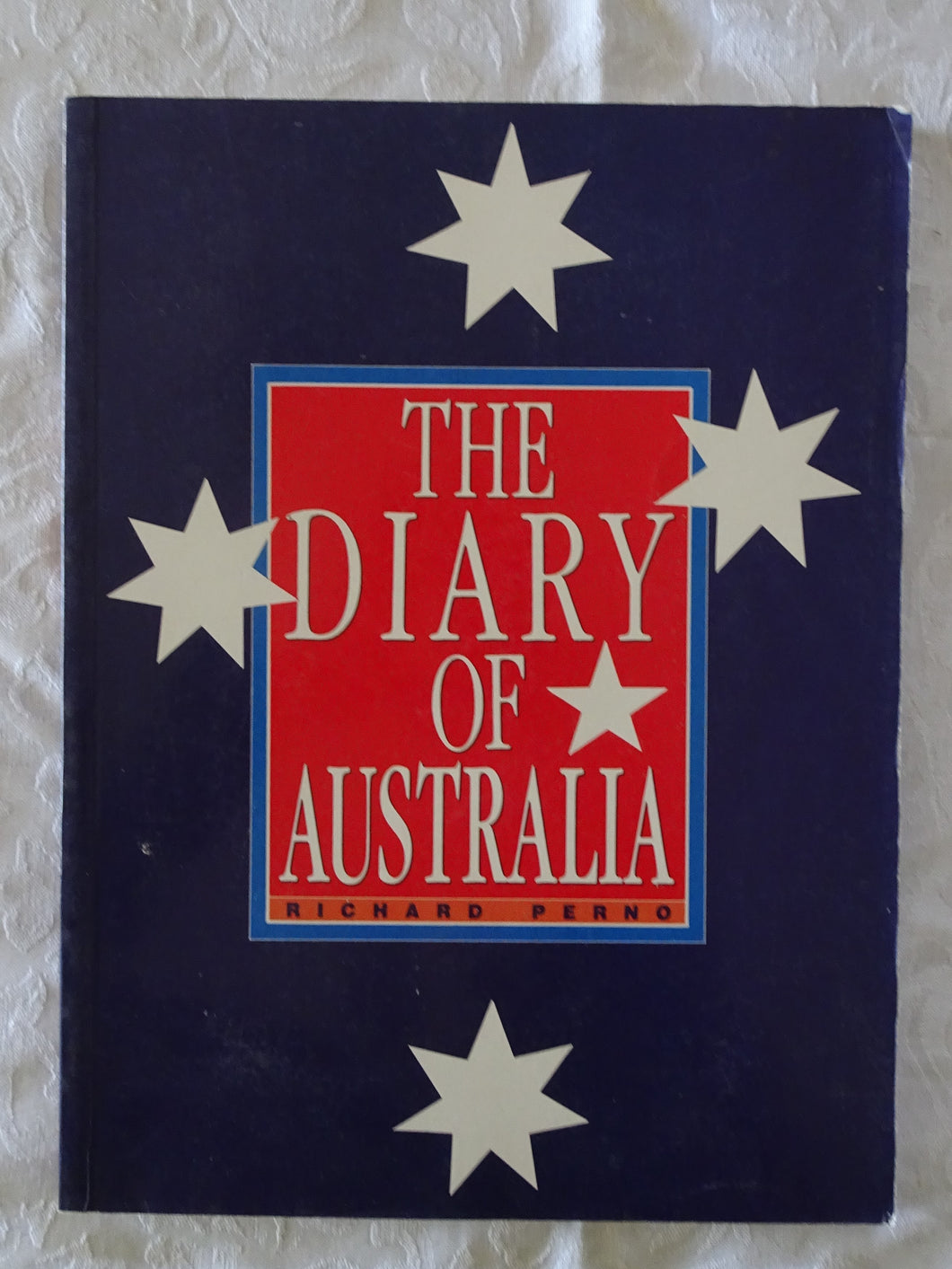 The Diary of Australia by Richard Perno