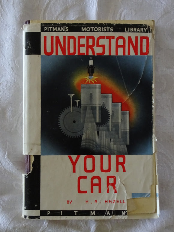 Understand Your Car by H. A. Hazell