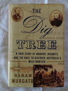 The Dig Tree by Sarah Murgatroyd