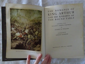 The Romance of King Arthur And His Knights of the Round Table by Alfred W. Pollard