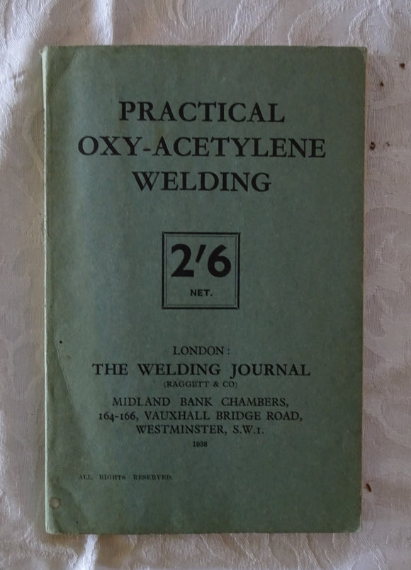 Practical Oxy-Acetylene Welding by R. Granjon, P. Rosemberg and A. Desgranges