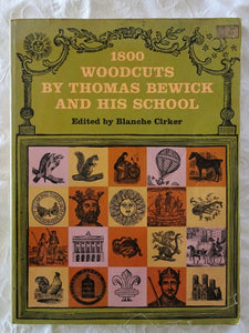 1800 Woodcuts By Thomas Bewick And His School by Blanche Cirker