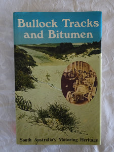Bullock Tracks and Bitumen by Stuart Nicol