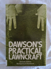 Load image into Gallery viewer, Dawson's Practical Lawncraft by R. Hawthorn