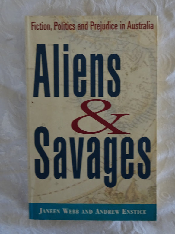 Aliens & Savages by Janeen Webb and Andrew Enstice