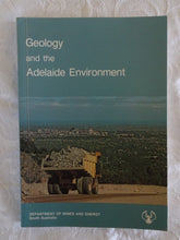 Load image into Gallery viewer, Geology and the Adelaide Environment by J. Selby