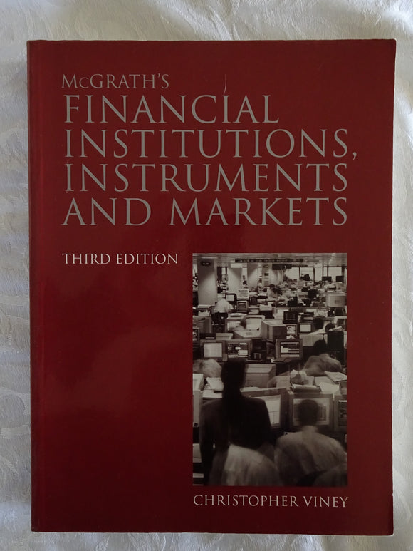 McGrath's Financial Institutions, Instruments and Markets by Christopher Viney