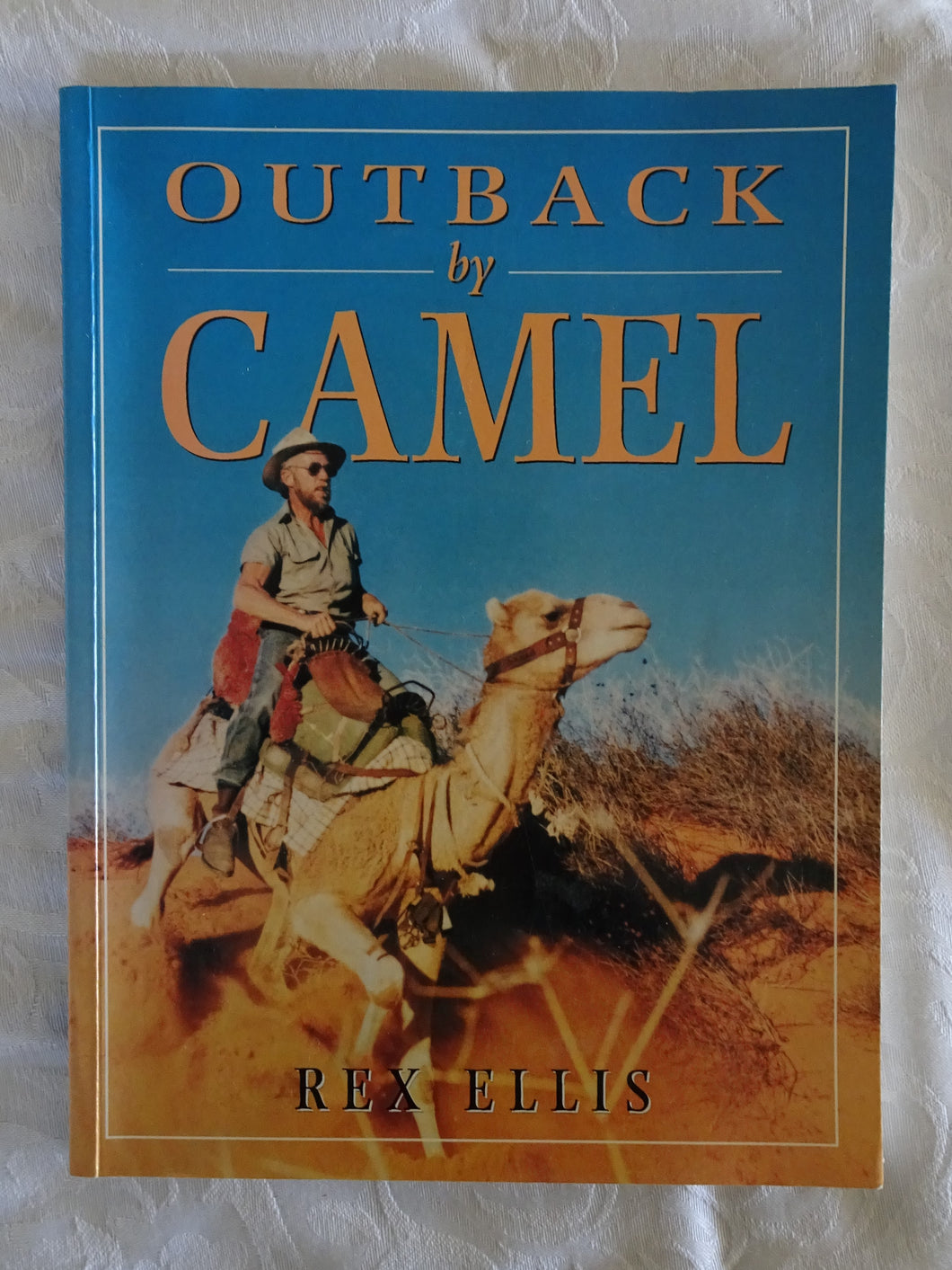 Outback by Camel by Rex Ellis