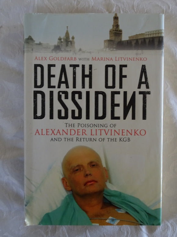 Death of a Dissident by Alex Goldfarb with Marina Litvinenko