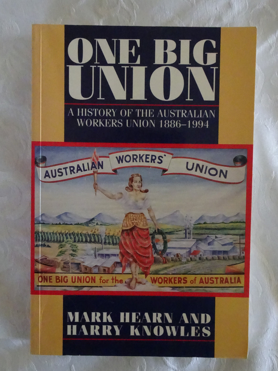 One Big Union by Mark Hearn and Harry Knowles