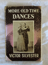 Load image into Gallery viewer, More Old Time Dances by Victor Silvester