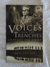 Load image into Gallery viewer, Voices From The Trenches by Noel Carthew
