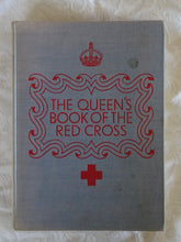 Load image into Gallery viewer, The Queen's Book of the Red Cross
