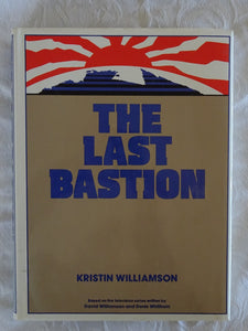 The Last Bastion by Kristin Williamson