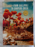 From Gallipoli To Coopers Creek by Cate Davis
