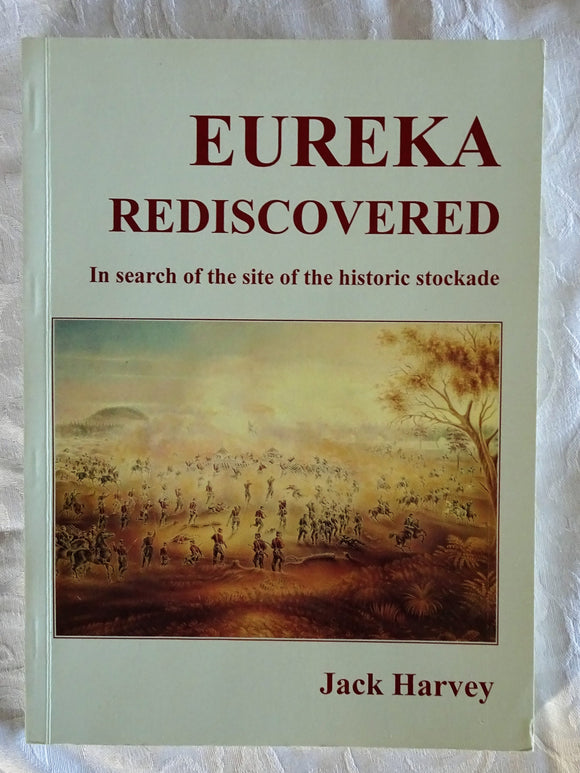 Eureka Rediscovered by Jack Harvey
