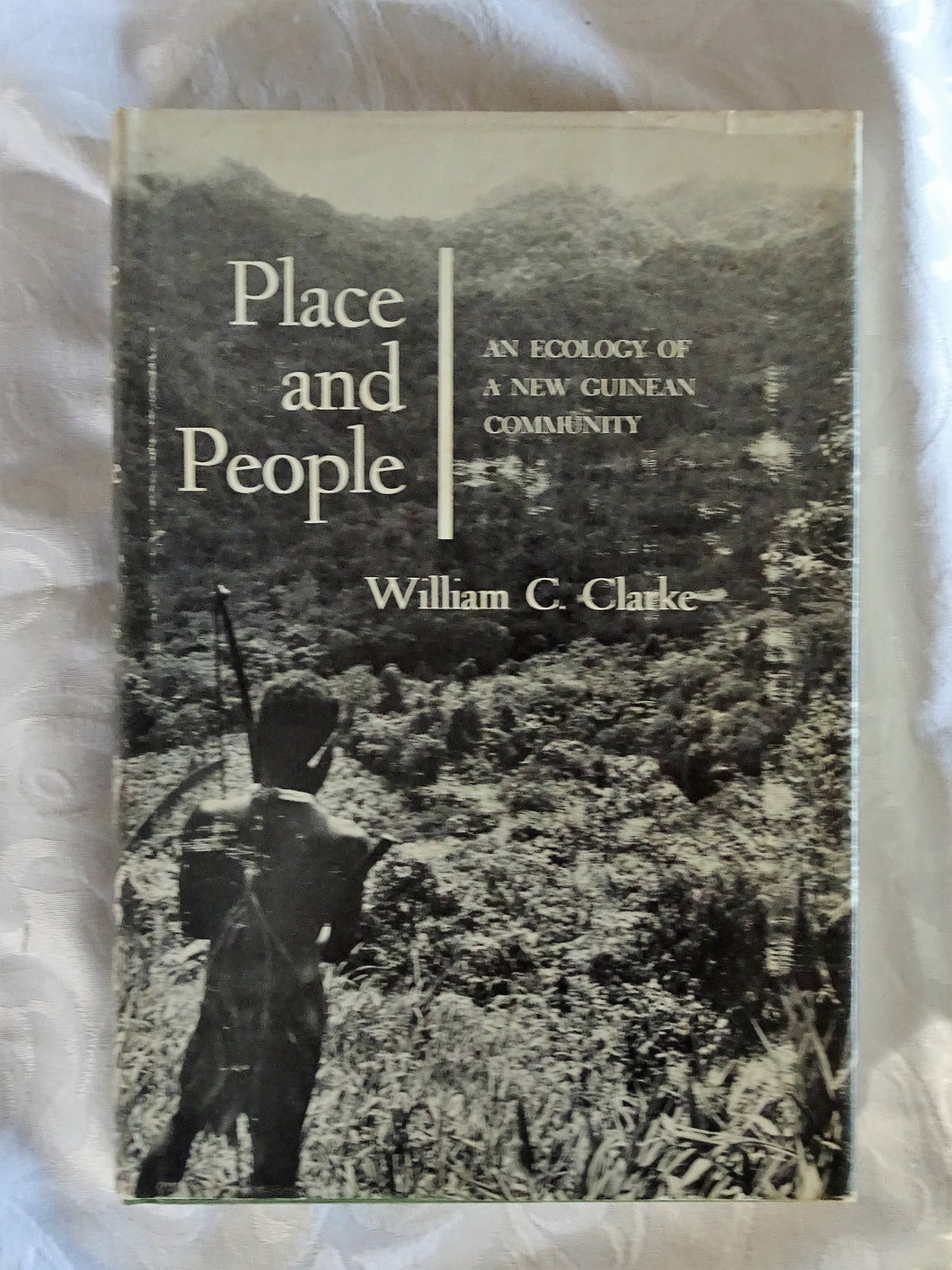 Place and People by William C. Clarke