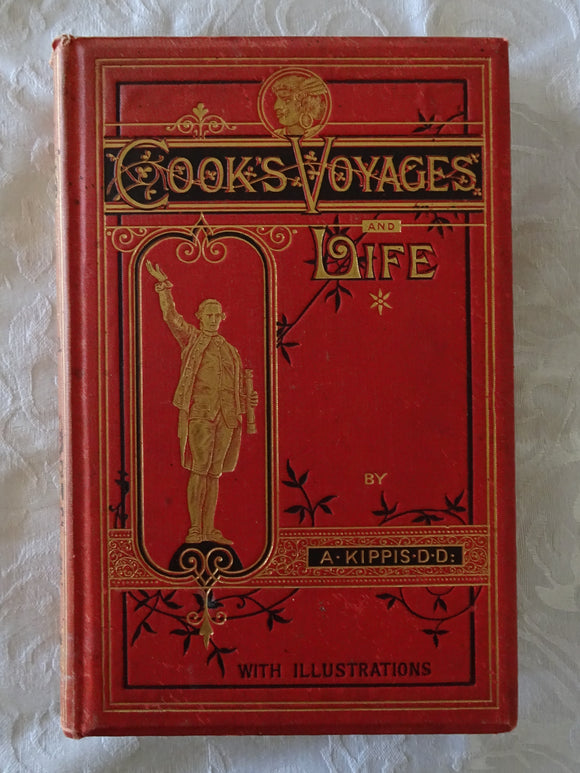 A Narrative of the Voyages Round The World, Performed By Captain James Cook by A. Kippis